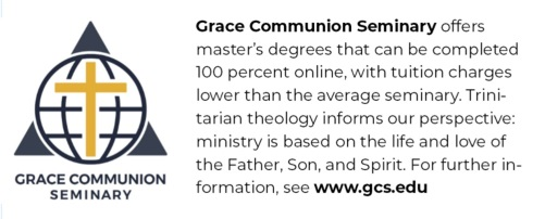 Grace Communion Seminary offers online master's degrees.